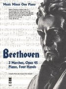 BEETHOVEN - 3 Marches, Opus 45 + CD / 1 piano 4 hands